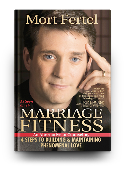 Mort Fertel: Marriage Fitness - An Alternative to Counseling